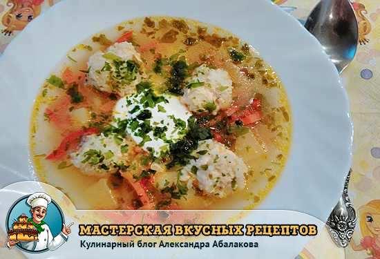 рецепт тефтелевого супа